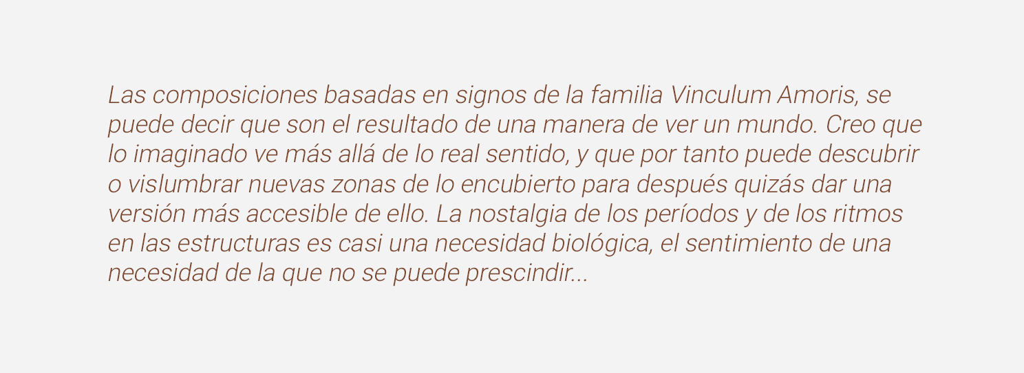 Frase Pablo Palazuelo sobre su serie VINCULUM AMORIS